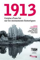 1913, Genèse d'une loi sur les monuments historiques
